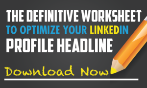 LinkedIn Optimization Worksheet