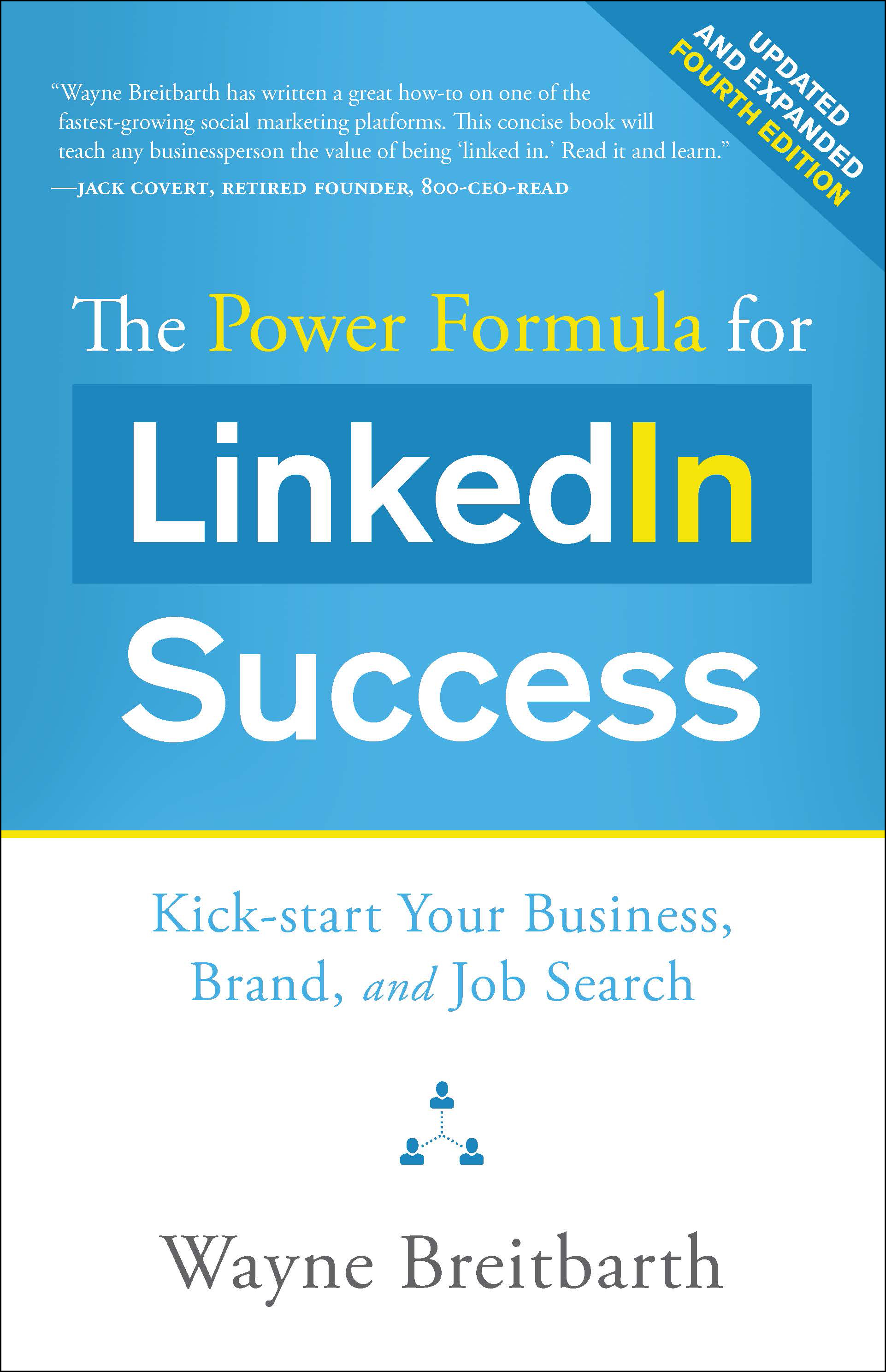The Power Formula for LinkedIn Success by Wayne Breitbarth 3rd Edition
